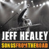 Jeff Healey – Songs From The Road